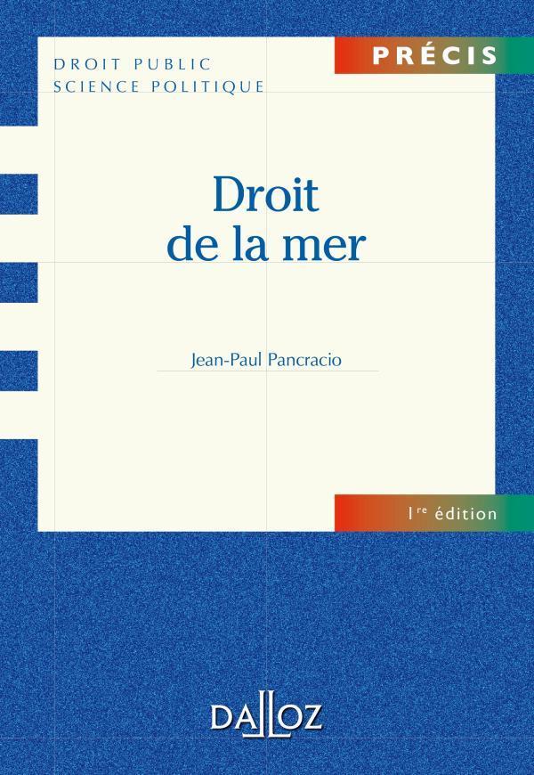 Droit De La Mer (Edition 2010)