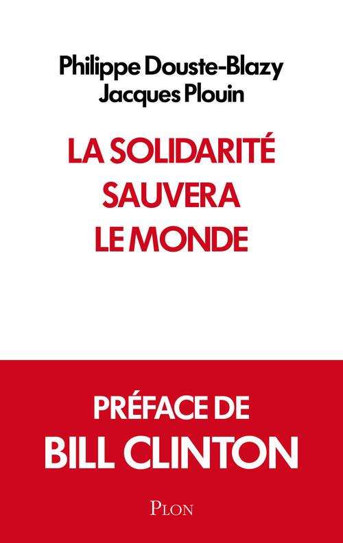La solidarité sauvera le monde