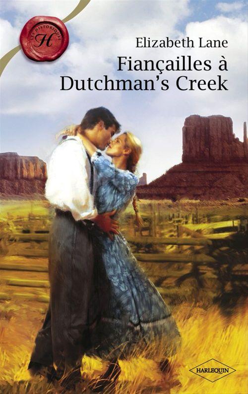Fiançailles à Dutchman's creek