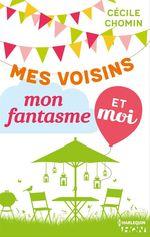 Vente Livre Numérique : Mes voisins, mon fantasme et moi  - Cécile Chomin