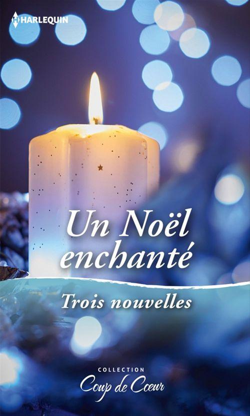 Vente EBooks : Un Noël enchanté  - Lucy Gordon  - Debbie Macomber  - Carole Mortimer