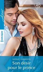 Vente EBooks : Son désir pour le prince  - Natalie Anderson
