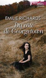 Vente EBooks : Du côté de Georgetown  - Emilie Richards
