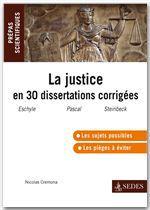 La justice en trente dissertations corrigées