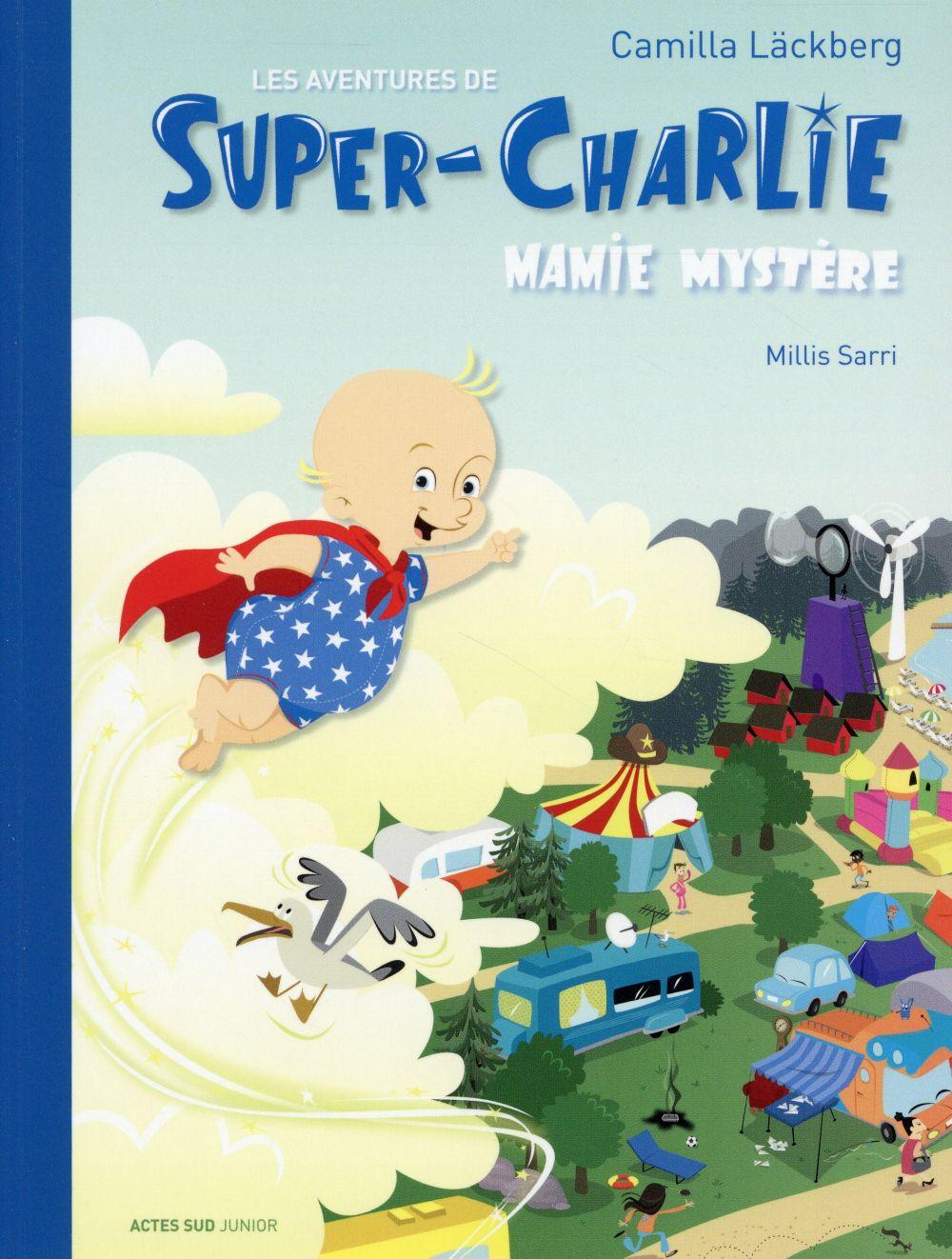 Les aventures de Super-Charlie ; Mamie Mystère