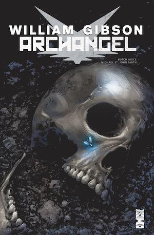 Archangel  - Alejandro Barrionuevo  - Butch Guice  - Diego Rodriguez  - William Gibson