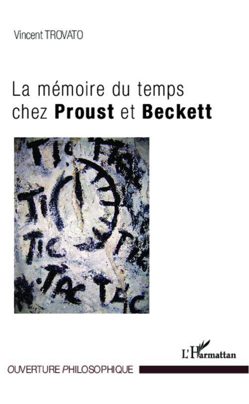 La mémoire du temps chez Proust et Beckett