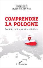 Vente Livre Numérique : Comprendre la Pologne  - Jean-Michel De Waele - Anna Paczesniak