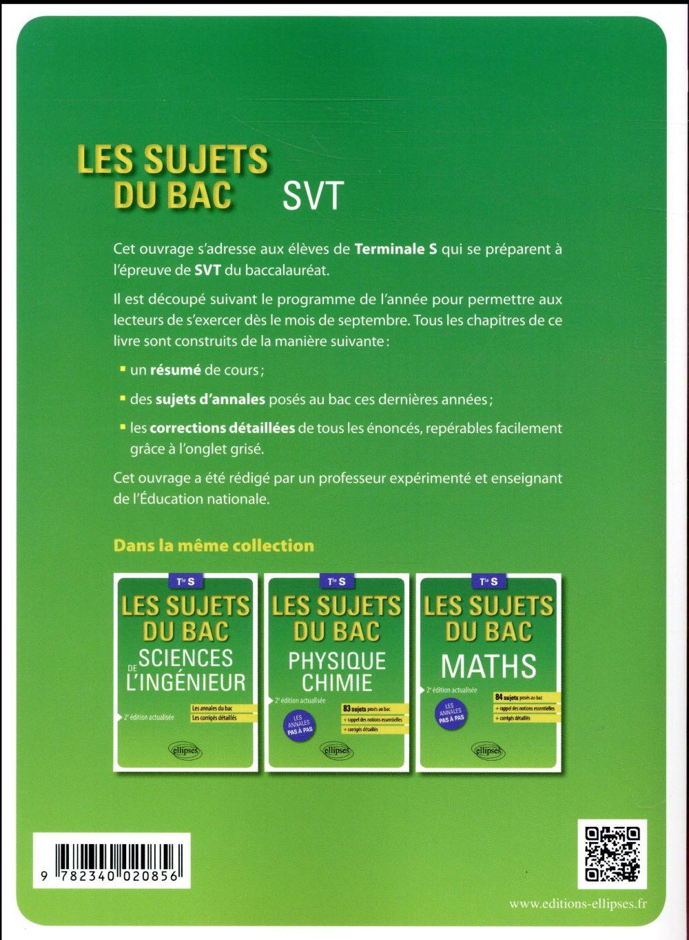 Les sujets du bac ; SVT ; terminale S (2e édition)