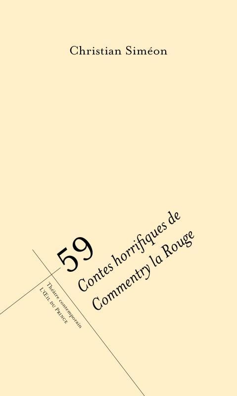 59 contes horrifiques de Commentry la Rouge