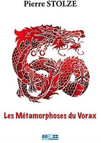 Les métamorphoses du Vorax