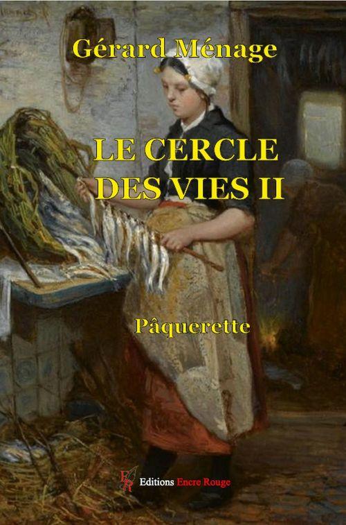 Le cercle des vies tome 2  - Gérard Ménage