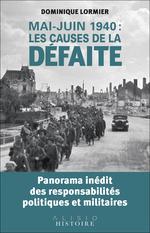 Vente EBooks : Mai-juin 1940 : les causes de la défaite  - Dominique LORMIER