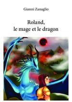 Roland, le mage et le dragon