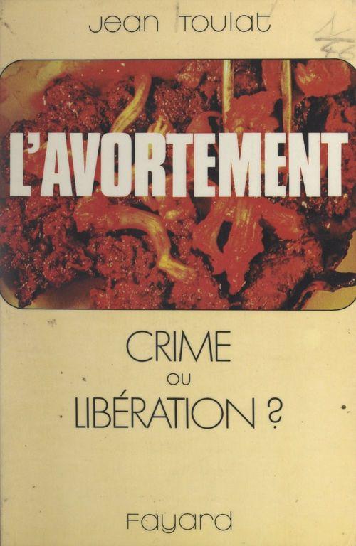 L'avortement  - Jean Toulat