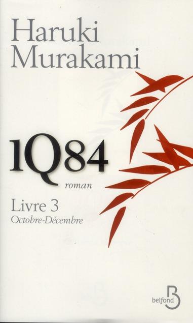 1q84 Livre 3 ; Octobre-Decembre
