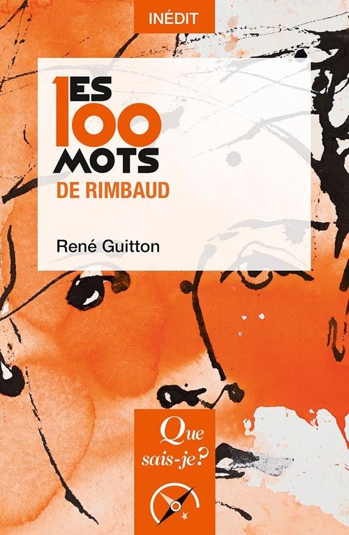 Les 100 mots de Rimbaud