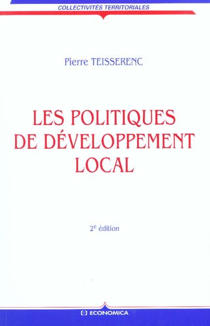 Les politiques de developpement local ; approche sociologique ; 2e edition