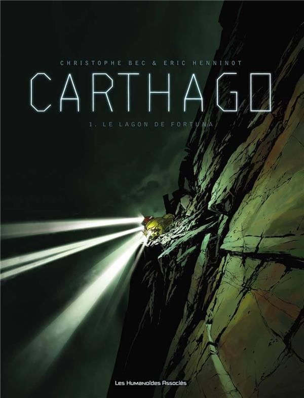 Carthago t.1 ; le lagon de Fortuna