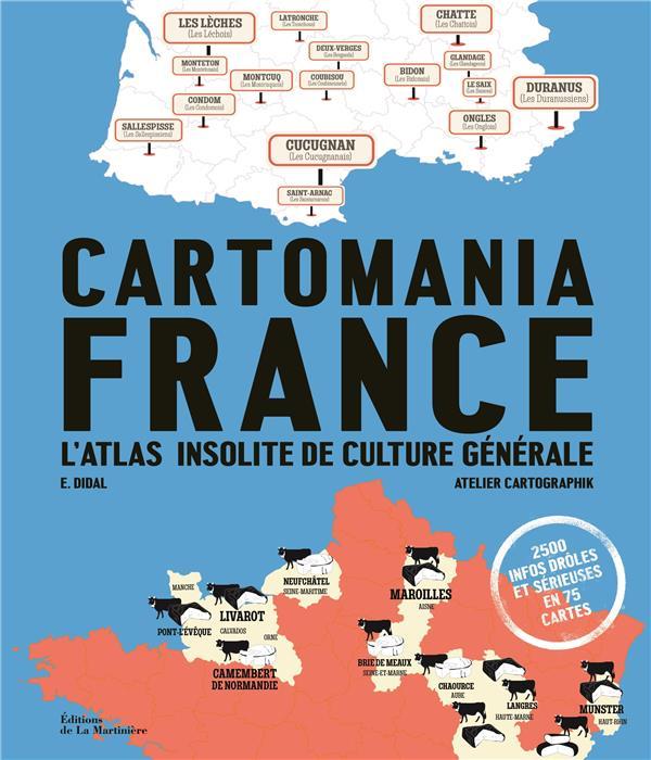 Cartomania France : l'atlas insolite de culture générale