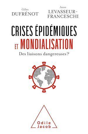 crises épidemiques et mondialisation : des liaisons dangereuses?