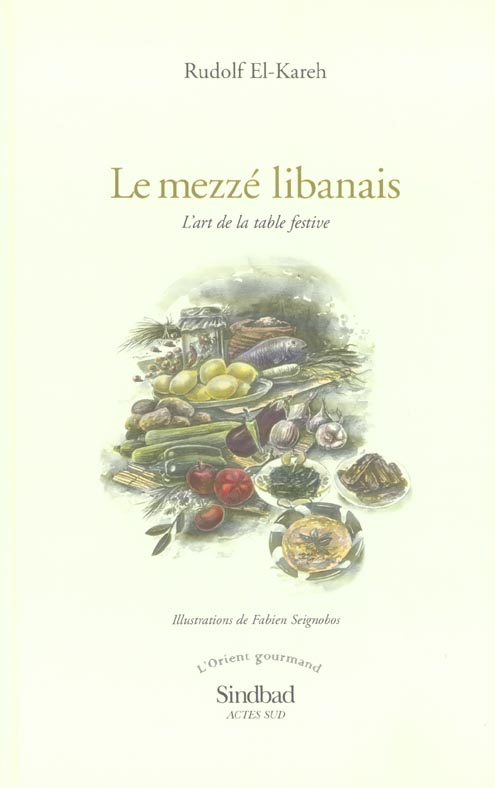 Le mezzé libanais ; l'art de la table