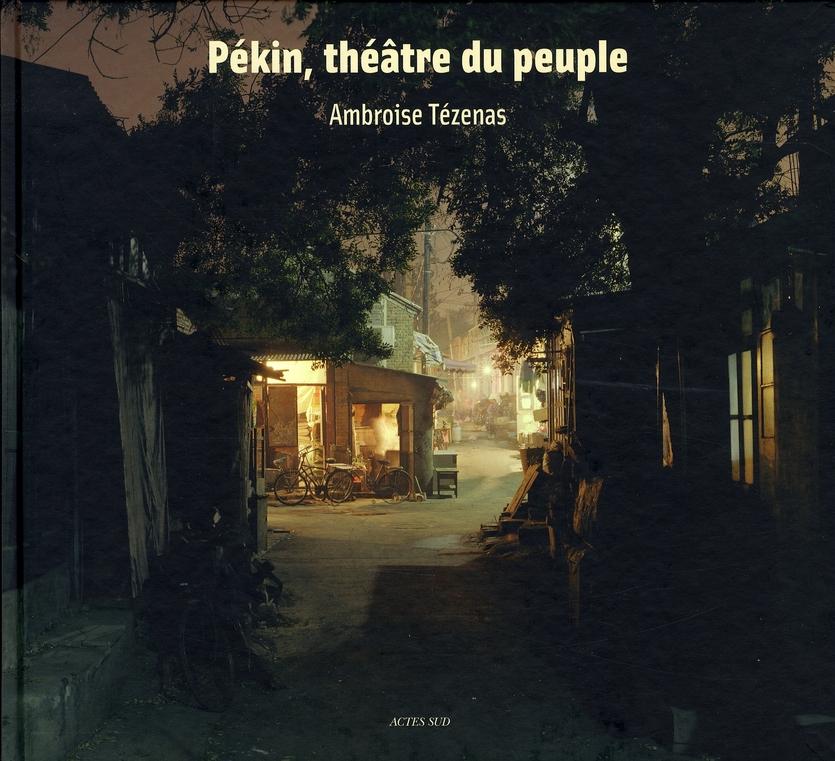Pékin, théâtre du peuple
