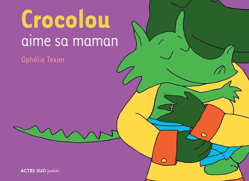 Crocolou aime sa maman