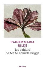 Couverture de Les Cahiers De Malte Laurids Brigge