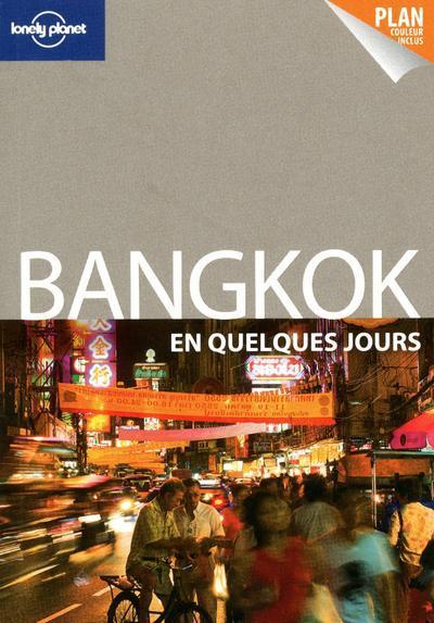 Bangkok En Quelques Jours (Edition 2011)