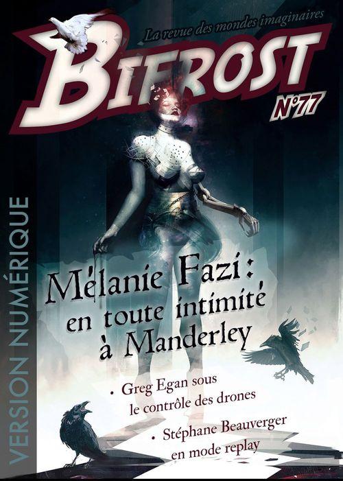 Bifrost T.77 ; dossier Mélanie Fazi