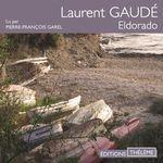 Vente AudioBook : Eldorado  - Laurent Gaudé