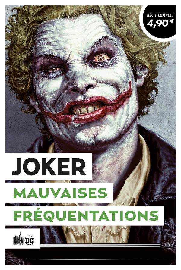 Joker ; mauvaises fréquentations