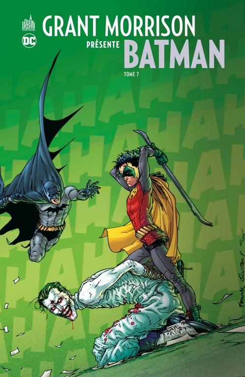 Grant Morrison présente Batman - Tome 7 - Que meurent Batman et Robin  - Grant Morrison