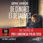 Vente AudioBook : De Cendres et de Larmes  - Sophie Loubière