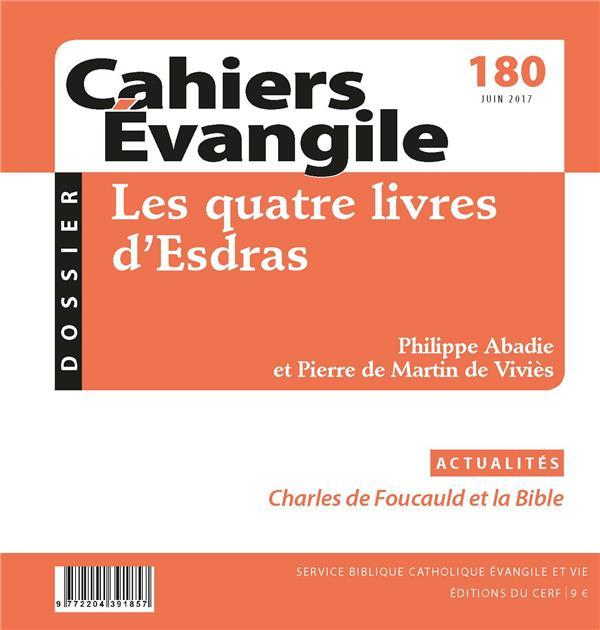 CAHIERS DE L'EVANGILE N.180  -  LES QUATRE LIVRES D'ESDRAS  -  JUIN 2017