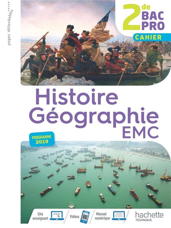 Histoire-géographie-EMC ; 2de bac pro ; livre de l'élève consommable (édition 2019)