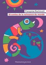 Vente EBooks : 18 contes de la naissance du monde  - Françoise Rachmuhl