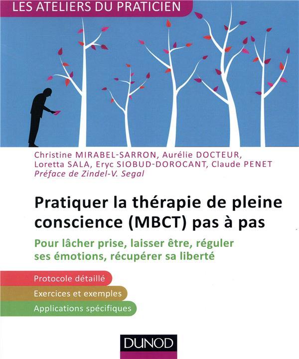 Pratiquer la MBCT (thérapie basée sur la pleine conscience)