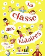 Vente Livre Numérique : La classe aux histoires  - Laurent Simon