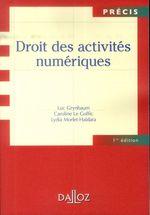 Vente Livre Numérique : Droit des Activités Numériques  - Luc Grynbaum - Lydia-Haidara Morlet - Caroline Le Goffic