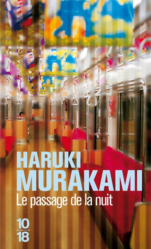 MURAKAMI HARUKI - LE PASSAGE DE LA NUIT