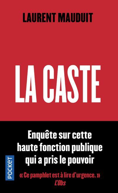 MAUDUIT, LAURENT - LA CASTE