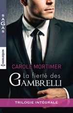 Vente Livre Numérique : La fierté des Gambrelli  - Carole Mortimer