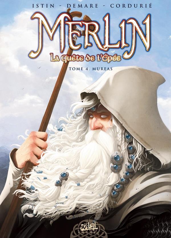 Merlin - la quête de l'épée T.4 ; Mureas