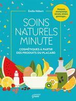 Vente EBooks : Soins naturels minute  - Émilie Hébert