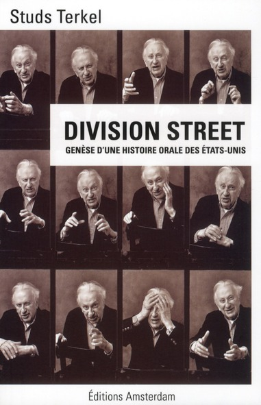 Division street ; genèse d'une histoire orale des Etats-Unis