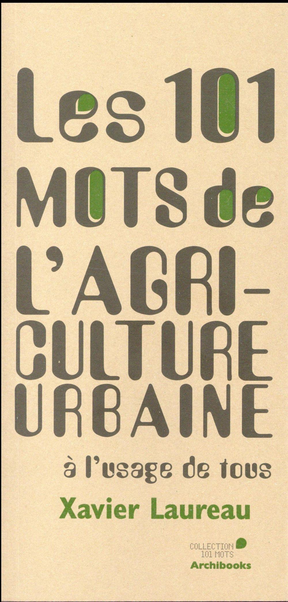 Les 101 mots de l'agriculture urbaine