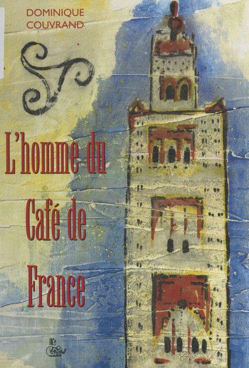 L'homme du café de France