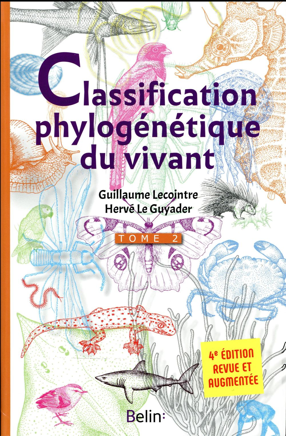 La classification phylogénétique du vivant t.2